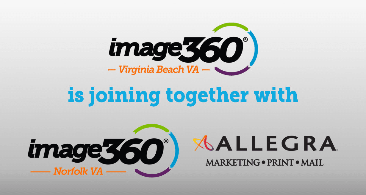 Image360 Virginia Beach has joined together with Image360 Norfolk